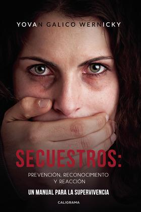 Secuestros: prevención, reconocimiento y reacción