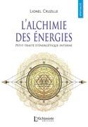 L'alchimie des énergies – Petit traité d'énergétique interne