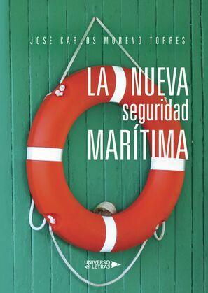 La nueva seguridad marítima