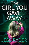 The Girl You Gave Away