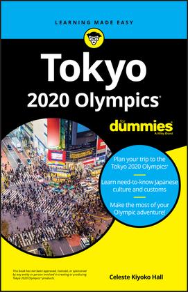 Tokyo 2020 Olympics For Dummies