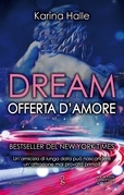 Dream. Offerta d'amore