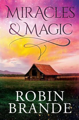 Miracles & Magic