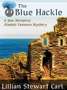 The Blue Hackle: A Jean Fairbairn/Alasdair Cameron Mystery