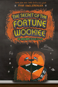 The Secret of the Fortune Wookiee (Origami Yoda #3)