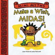 Make a Wish, Midas! (Mini Myths)