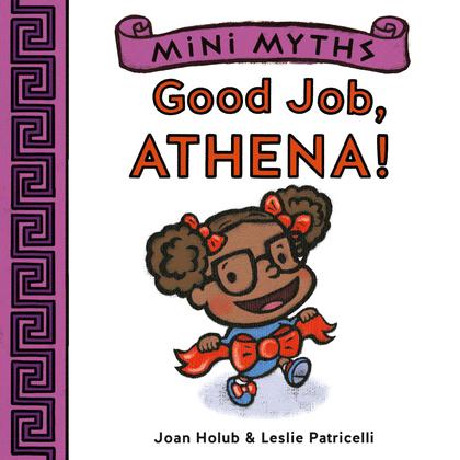Good Job, Athena! (Mini Myths)