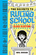 Class Election (Secrets to Ruling School #2)