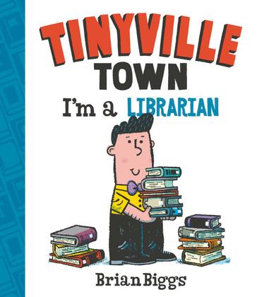 I'm a Librarian (A Tinyville Town Book) (Read-Along)