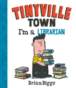 I'm a Librarian (A Tinyville Town Book) (Read-Along)