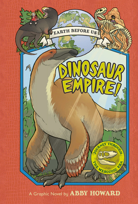 Dinosaur Empire! (Earth Before Us #1)