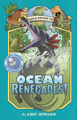 Ocean Renegades! (Earth Before Us #2)