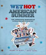 Wet Hot American Summer