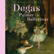 Degas, Painter of Ballerinas