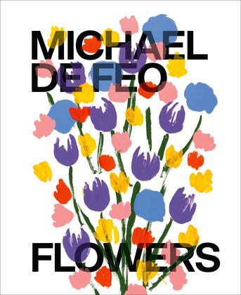 Michael De Feo: Flowers
