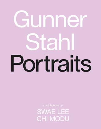 Gunner Stahl: Portraits
