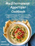 Mediterranean Appetizer Cookbook