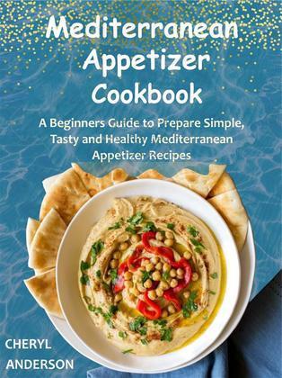 Mediterranean Appetizer Cookbook