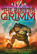 The Fairy-Tale Detectives (The Sisters Grimm #1)
