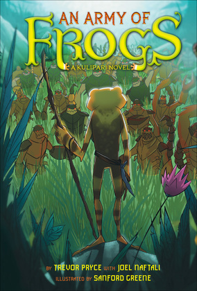 An Army of Frogs (A Kulipari Novel #1)