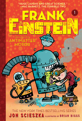Frank Einstein and the Antimatter Motor (Frank Einstein series #1)