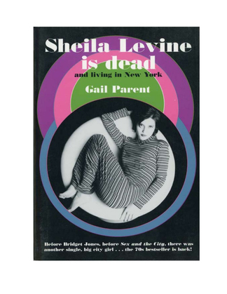 Sheila Levine Is Dead and Living in New York