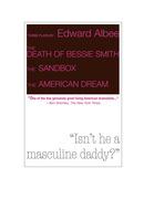 Three Plays by Edward Albee: The Death of Bessie Smith, The Sandbox, The American Dream