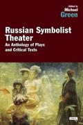 Russian Symbolist Theater