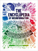 The Encyclopedia of Misinformation
