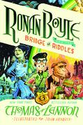 Ronan Boyle and the Bridge of Riddles (Ronan Boyle #1)