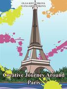 Creative Journey Around Paris