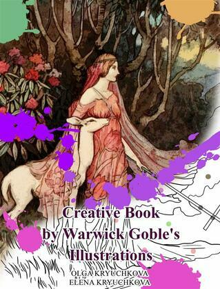 Creative Book By Warwick Goble's Illustrations
