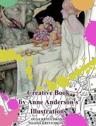Creative Book By Anne Anderson's Illustrations