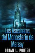 Los Asesinatos Del Monasterio De Mersey