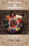 Das Leben Als Vegetarier