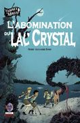 l'Abomination du lac Crystal