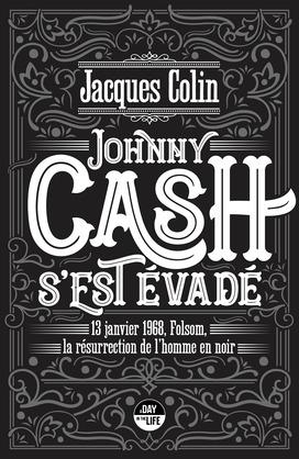 Johnny Cash s'est évadé