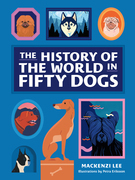 The History of the World in Fifty Dogs