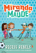 Recess Rebels (Miranda and Maude #3)