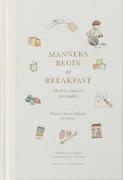 Manners Begin at Breakfast