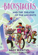 The Backstagers and the Theater of the Ancients (Backstagers #2)