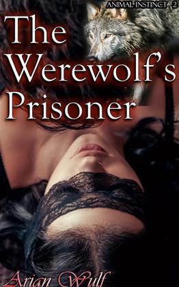 The Werewolf's Prisoner