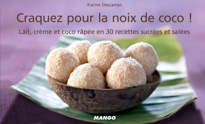Craquez pour la noix de coco !