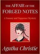 The Affair Of the Forged Notes