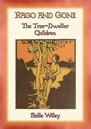RAGO and GONI - The Tree-Dweller Children