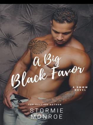 A Big Black Favor