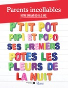 Parents incollables