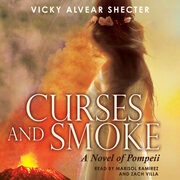 Curses and Smoke - A Novel of Pompeii