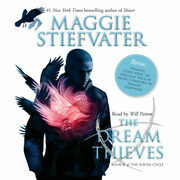 Dream Thieves, The: Book 2 of the Raven Cycle