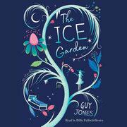 Ice Garden, The